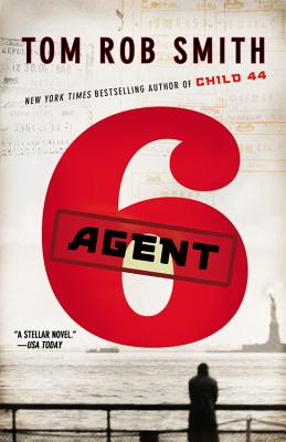 Agent 6 By Smith, Tom Rob