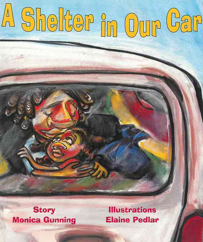 A Shelter in Our Car By Gunning, Monica/ Pedlar, Elaine (ILT)